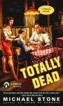 Totally Dead - Michael Stone