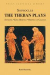The Theban Plays: Antigone, King Oidipous & Oidipous at Colonus (Focus Classical Library) - Sophocles, Ruby Blondell