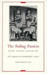 The Ruling Passion: British Colonial Allegory and the Paradox of Homosexual Desire - Christopher Lane