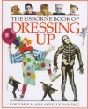 The Usborne Book Of Dressing Up - Cheryl Evans