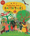 The Barefoot Book of Earth Tales (One World, One Planet) (Barefoot Books) - Dawn Casey, Anne Wilson