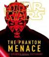 Star Wars, Episode 1, the Phantom Menace: The Phantom Menance - David West Reynolds