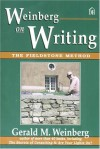 Weinberg on Writing: The Fieldstone Method - Gerald M. Weinberg, Fiona Charles, Keats Kirsch, Dani Weinberg