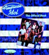 American Idol: The Search for a Superstar--The Official Book - Marissa Walsh