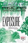 Exposure - Kathy Reichs, Brendan Reichs