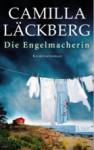 Die Engelmacherin (Patrik Hedström, #8) - Camilla Läckberg, Katrin Frey