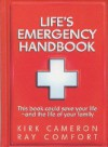 Life's Emergency Handbook - Kirk Cameron, Ray Comfort