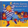 Bobby Shaftoe, Clap Your Hands: Musical Fun With New Songs From Old Favourites - Sue Nicholls