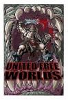 United Free Worlds Volume 1 - Blake Leibel, Patrick Blaine