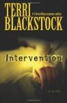 Intervention (Intervention Series, Book 1) - Terri Blackstock
