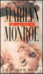 The Last Days of Marilyn Monroe - Donald H. Wolfe, Alyssa Bresnahan, William Atherton