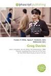 Greg Davies - Agnes F. Vandome, John McBrewster, Sam B Miller II