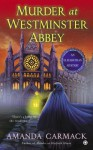 Murder at Westminster Abbey: An Elizabethan Mystery - Amanda Carmack
