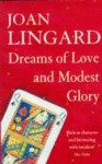 Dreams of Love and Modest Glory - Joan Lingard