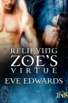 Relieving Zoe's Virtue - Eve Edwards