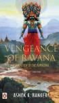 Vengeance of Ravana - Ashok K. Banker