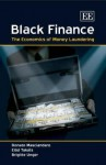 Black Finance: The Economics of Money Laundering - Donato Masciandaro, Brigitte Unger