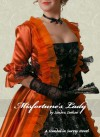 Misfortune's Lady - Sandra Sookoo