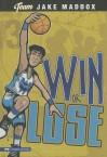 Win or Lose - Jake Maddox
