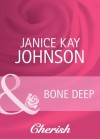 Bone Deep (Mills & Boon Cherish) (Count on a Cop - Book 47) - Janice Kay Johnson