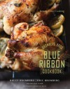 Bromberg Bros. Blue Ribbon Cookbook: Better Home Cooking - Eric Bromberg, Melissa Clark, Bruce Bromberg, Quentin Bacon