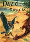 David and the Phoenix (Illustrated) - Edward Ormondroyd, Joan Raysor
