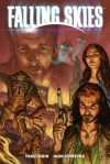 Falling Skies Volume 2: The Battle of Fitchburg - Paul Tobin, Mark Verheiden, Danilo Beyruth