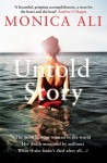 Untold Story - Monica Ali