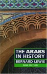 The Arabs in History - Bernard Lewis
