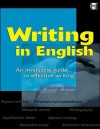 Writing in English: An Invaluable Guide to Effective Writing - George Stern