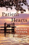 Patient Hearts - Katrina Thomas