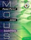 MOUS Essentials: PowerPoint 2000 - Linda Bird