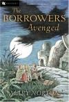 The Borrowers Avenged - Mary Norton, Beth Krush, Joe Krush