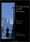 Loitering with Intent (Audio) - Muriel Spark, Nadia May