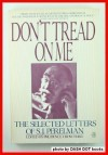 Don't Tread on Me: The Selected Letters - S.J. Perelman, Prudence Crowther