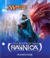 Magic the Gathering: Return to Ravnica Player's Guide - Wizards of the Coast, Jaime Jones, Vincent Proce, Eric Deschamps, Howard Lyon, Chippy, Billy Moreno, David Rapoza, Todd Lockwood, Richard Wright, Nic Klein, Drew Baker, Scott M. Fischer, Noah Bradley, Eytan Zana
