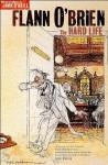 The Hard Life - Flann O'Brien