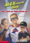 Meet Super Sid, Crime-Fighting Kid - Dan Greenburg