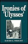 Ironies in Ulysses - David Wright