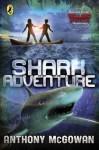 Shark Adventure. Anthony McGowan - Anthony McGowan