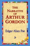 The Narrative of Arthur Gordon - Edgar Allan Poe