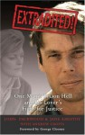 Extradited!: One Man's Prison Hell and His Lover's Fight for Justice - John Packwood, Jane Amestoy, Andrew Crofts