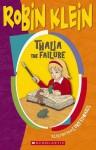 Thalia the Failure - Robin Klein