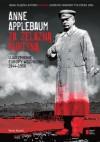 Za żelazną kurtyną. Ujarzmienie Europy Wschodniej 1944-1956 - Anne Applebaum