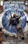 The Walking Dead #9 - Robert Kirkman, Charles Adlard, Tony Moore, Cliff Rathburn