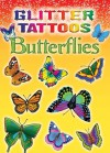 TATTOOS: Glitter Tattoos Butterflies - NOT A BOOK