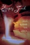 The Empty Tomb: Jesus Beyond The Grave - Robert M. Price