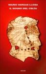 Il sogno del celta - Mario Vargas Llosa, Glauco Felici