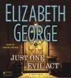 Just One Evil Act (Inspector Lynley, #18) - Elizabeth George, Davina Porter