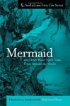 Mermaid and Other Water Spirit Tales From Around the World (Surlalune Fairy Tale) - Heidi Anne Heiner